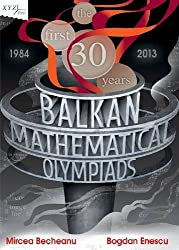 Balkan Mathematical Olympiads (Xyz Series) by Mircea Becheanu (2014-02-15)
