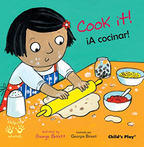 Cook It!/¡A cocinar! (Child's Play - Bilingual Titles)