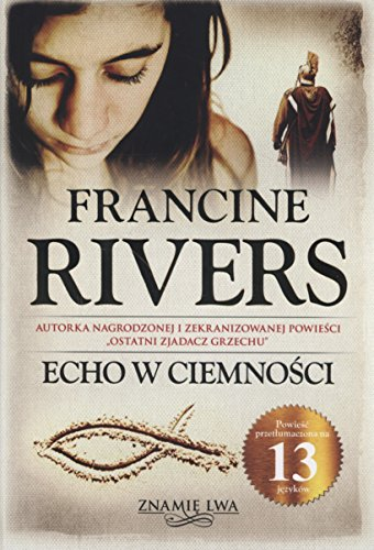 Echo w ciemnosci (Rivers Francine Echo)