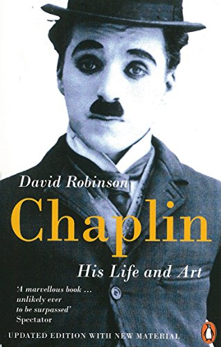 Chaplin: His Life And Art por David Robinson