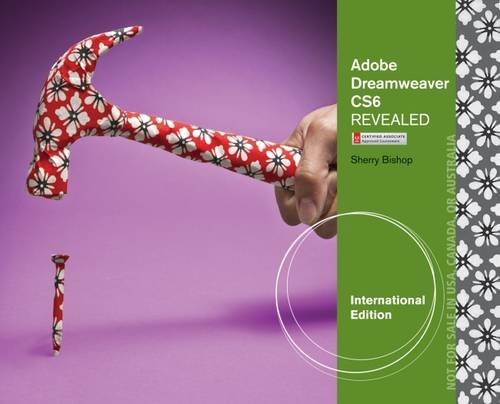 Adobe Dreamweaver CS6 Revealed by Sherry Bishop (2012-09-17)