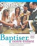Baptiser Notre Enfant  (ed 2008)