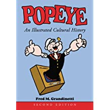 Popeye: An Illustrated Cultural History, 2d ed.
