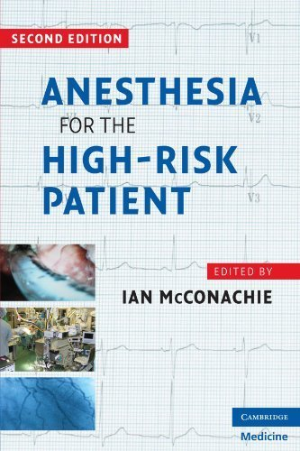 Anesthesia for the High-Risk Patient (Cambridge Medicine) (2009-05-11)