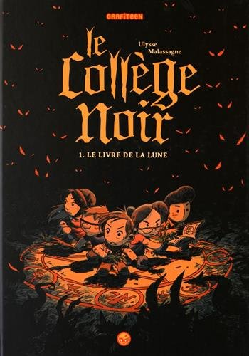 Le collège noir n° 1Le livre de la lune