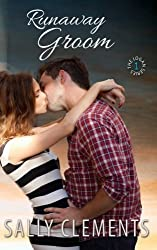 Runaway Groom by Sally Clements (2013-06-05)