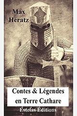 Histoires vraies extraordinaires, Tome 3 : Contes & légendes en terre cathare Poche