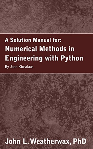 Pdf a solution manual for numerical methods in engineering with pdf a solution manual for numerical methods in engineering with python by jaan kiusalaas download fandeluxe Image collections