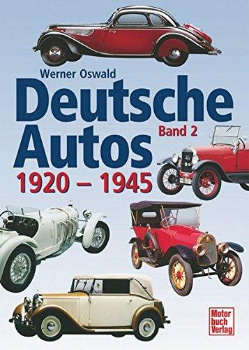 Deutsche Autos Band 2: 1920-1945