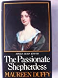 The Passionate Shepherdess: Aphra Behn, 1640-89