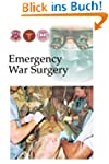 Emergency War Surgery (English Edition)