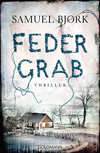 Federgrab: Thriller - Ein Fall für Kommissar Munch 2 - Stoff Kindle Fall