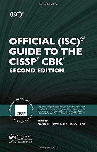 Official (ISC)2 Guide to the CISSP CBK, Second Edition (ISC2 Press)