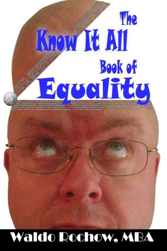The Know It All Book of Equality: Volume 9 (The Know It All Books)