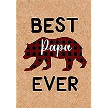 BEST Papa Ever: Papa Bear Journal, Grandpa Notebook - Papa birthday gifts ideas