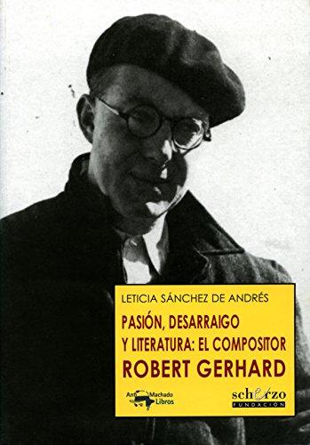 Pasión, desarraigo y literatura: el compositor Robert Gerhard (Musicalia Scherzo nº 12)