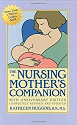 The Nursing Mother's Companion by Kathleen Huggins (2005-02-10)