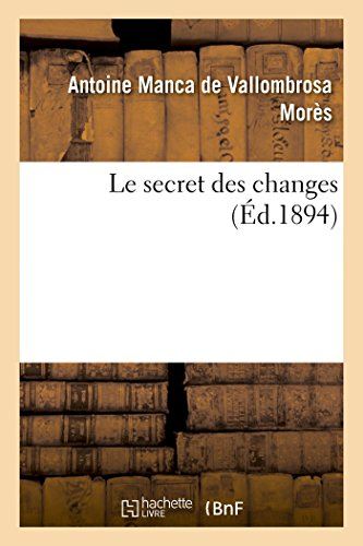 Le secret des changes