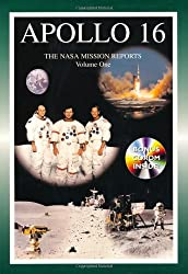 Apollo 16: The NASA Mission Reports (Apogee Books Space Series)