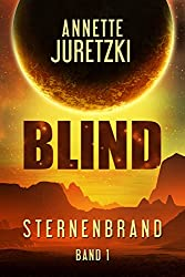 Blind (Sternenbrand 1)
