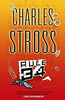Rule 34 by [Stross, Charles]