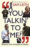 Image de You Talkin' To Me?: Rhetoric from Aristotle to Obama