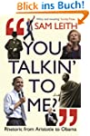 You Talkin' To Me?: Rhetoric from Ari...