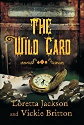 The Wild Card (A Luck of the Draw Western)