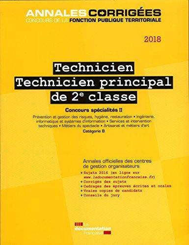 Technicien, technicien principal de 2e classe : Concours externe, interne et 3e concours spécialités II