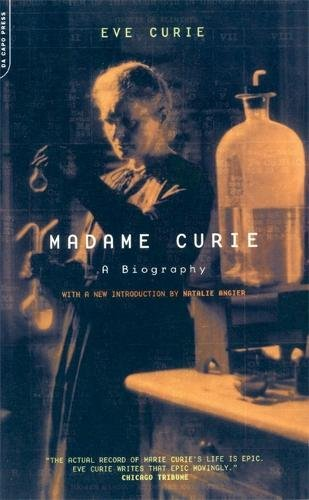 Madame Curie: A Biography (Da Capo Series in Science)