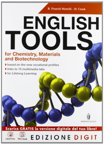 English Tools for Chemistry, Materials and Biotechnologies - Volume unico + Basic English Tools. Con Me book e Contenuti Digitali Integrativi online