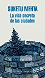 La vida secreta de las ciudades (Literatura Random House)