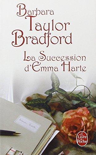 SUCCESSION D'EMMA HARTE (LA) by BARBARA TAYLOR-BRADFORD (May 01,2008)