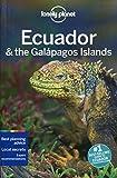 Lonely Planet Ecuador & the Galapagos Islands (Travel Guide) by Lonely Planet (2015-09-01) - Lonely Planet;Regis St Louis;Greg Benchwick;Michael Grosberg;Luke Waterson