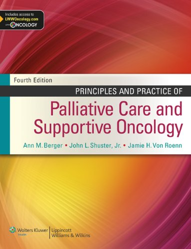 Principles And Practice Of Palliative Care And Supportive Oncology por Ann M. Berger epub