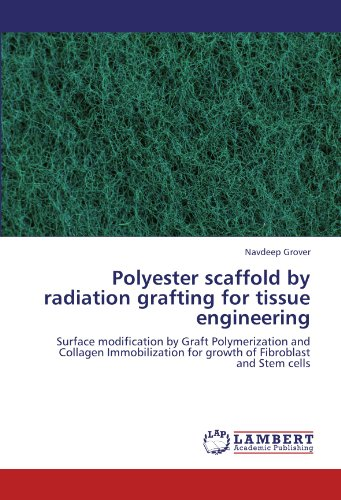 polyester-scaffold-by-radiation-grafting-for-tissue-engineering-surface-modification-by-graft-polyme