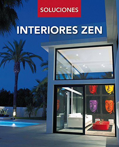 Interiores Zen / Zen interiors (Soluciones)