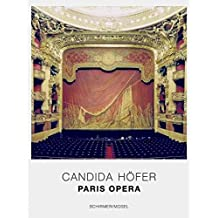 [(Candida Hofer : Paris Opera)] [By (author) Gerard Morrier] published on (September, 2006)