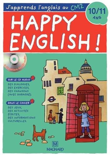 Happy English ! : J'apprends l'anglais au CM2 (1CD audio)