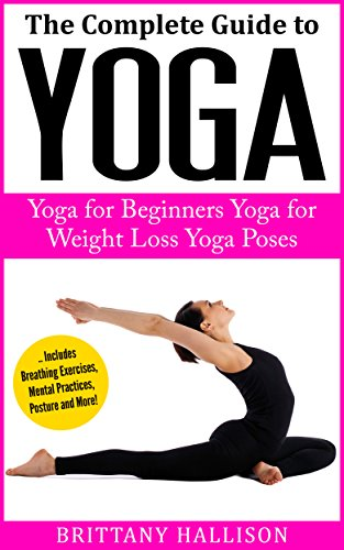 YOGA: Yoga for Beginners, Yoga for Weight Loss, Yoga Poses ...