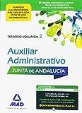 Auxiliares Administrativos de la Junta de Andalucía: Auxiliar Administrativo de la Junta de Andalucía. Temario Volumen 2
