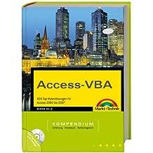 Access-VBA: 600 Top-Makrolösungen für Access 2000 bis 2007 (Kompendium / Handbuch)