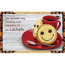 Der kürzeste Weg zwischen zwei Menschen ist ein Lächeln.: Kaffeekarte