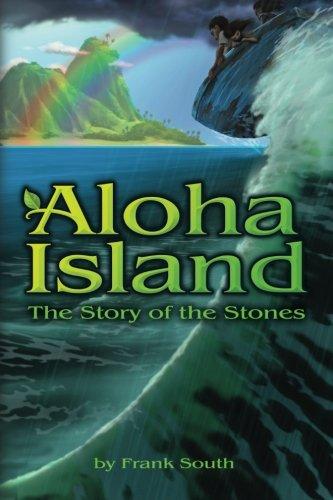 Aloha Island: The Story of the Stones