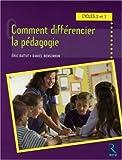 Comment différencier la pédagogie : Cycles 2 et 3