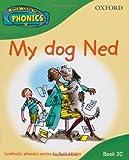 Read Write Inc. Home Phonics: My dog Ned: Book 2c (Read Write Inc Phonics 2c)