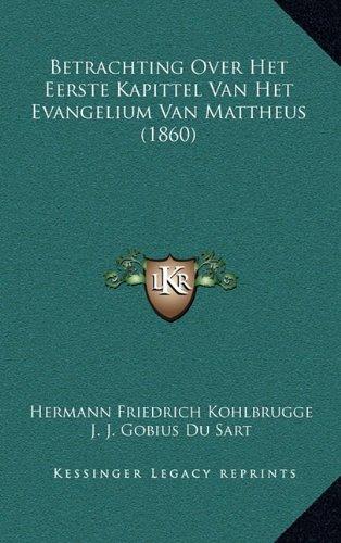 Betrachting Over Het Eerste Kapittel Van Het Evangelium Van Mattheus (1860)