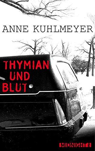 Buchseite und Rezensionen zu 'Thymian und Blut (Kindle Single)' von Anne Kuhlmeyer