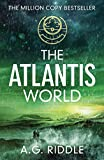 The Atlantis World (The Origin Mystery Book 3)
