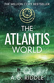The Atlantis World (The Origin Mystery, Book 3) (English Edition) par [Riddle, A.G.]